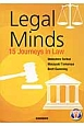 Legal Minds 15 Journeys in Law 大学生のための法律英語15の裁判物語