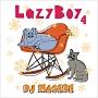 (TSUTAYA限定)LazyBoy 4 mixed by DJ HASEBE