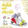 Mellow meets classic~Figure Jack Beats~