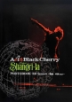 Acid Black Cherry Project Shangri‐la PHOTOBOOK 3rd Season~関西・中国tour~<通常版>