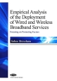 Empirical Analysis of the Deployment of Wired and Wireless Broadband Services Focusing on Promoting Fac