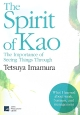 The Spirit of Kao The Importance of Seeing