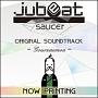 jubeat saucer ORIGINAL SOUNDTRACK -Gourzaemon-