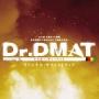 TBS系 木曜ドラマ劇場「Dr.DMAT」