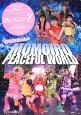 ももクロちゃんのMOMOIRO PEACEFUL WORLD