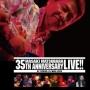 35th Anniversary Live at STB139 / 21 NOV 2013