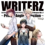 「WRITERZ」 ドラマCD ~Private Angle Collection~