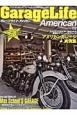 GarageLife American アメリカンスタイルに魅せられた自慢のプライベートスペース ウッディからモダンまでアメリカンテイスト満載のガレ(2)