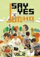 JUNHO(From 2PM)のSAY YES ~フレンドシップ~Vol.2