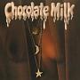 チョコレート・ミルク