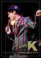 film K vol.4 Premium Live 2013 at billboard LIVE TOKYO 20131203(通常盤)