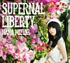 SUPERNAL LIBERTY(通常盤)