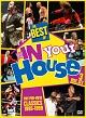 ザ・ベスト・オブ・WWE・イン・ユア・ハウス