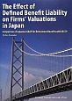 The Effect of Defined Benefit Liability on Firms' Valuations in Japan Comparison of Japanese GA