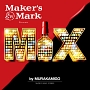 (TSUTAYA限定)Maker's Mark presents MIX by MURAKAMIGO