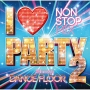 I LOVE PARTY 2 Welcome 2 da DANCE FLOOR