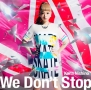 We Don't Stop(DVD付)