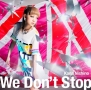 We Don't Stop(通常盤)