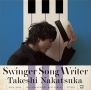 Swinger Song Writer - 10th Anniversary Best -(DVD付)