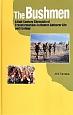 The Bushmen A Half-Century Chronicle