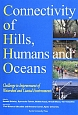 Connectivity of Hills,Humans and Oceans Challenge to Improvement