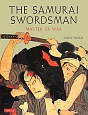 THE SAMURAI SWORDSMAN MASTER OF WAR