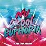 Nu Skool Euphoria