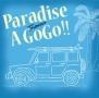 Paradise A Go Go!!