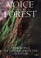 VOICE OF THE FOREST 神の森 INTERPRETING THE JAPANESE