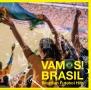 ヴァモス!ブラジル-ブラジリアン・フットボール・ヒッツ