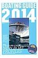 BOATING GUIDE 2014 巻頭特集:メーカー・ブランド別ニューモデル集NEW BOAT PROFILES ボート&ヨットの総カタログ