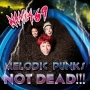 MELODIC PUNKS NOT DEAD!!!(DVD付)