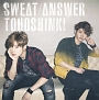 Sweat/Answer(DVD付)
