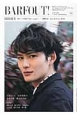 BARFOUT! 2014JUNE 岡田将生18ページ特集 Culture Magazine From Shi(225)