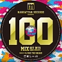 (TSUTAYA限定)Manhattan Records Presents THE DANCE!! 100 MIX mixed by DJ ROC THE MASAKI