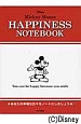 Mickey Mouse HAPPINESS NOTEBOOK You can be happy because