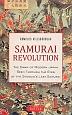 SAMURAI REVOLUTION THE DAWN OF MODERN JAPAN