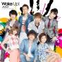 Wake up!(通常盤)(DVD付)