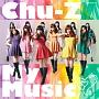 Chu-Z My Music(A)(DVD付)