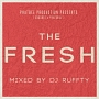 PHATBEE PRODUCTION PRESENTS (Sugabee×PHATSOUL) THE FRESH mixed by DJ RUFFTY