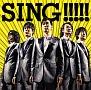 SING!!!!!(通常盤)