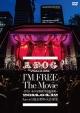 """I'M FREE The Movie-形ないものを爆破する映像集-""2014.04.12 Live at 日比谷野外大音楽堂(通常盤)"