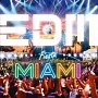 EDM Fiesta -MIAMI-