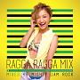 (TSUTAYA限定)RAGGA RAGGA MIX ~BEST OF RAGGA JAMAICAN MIX~