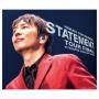 STATEMENT TOUR FINAL at NAGOYA CENTURY HALL(B)(DVD付)