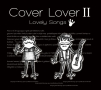 Cover Lover 2 ~Magic Songs~