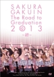 The Road to Graduation 2013 ~絆~