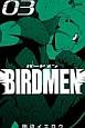 BIRDMEN (3)