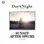 Day&Night Sunset after hours mixed by DJ KAZ