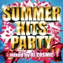 SUMMER HITS PARTY mixed by DJ COSMIC